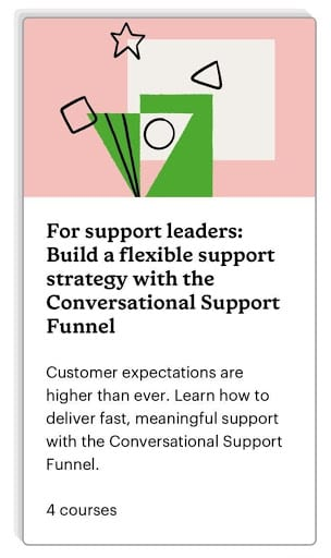 Build a flexible support strategy