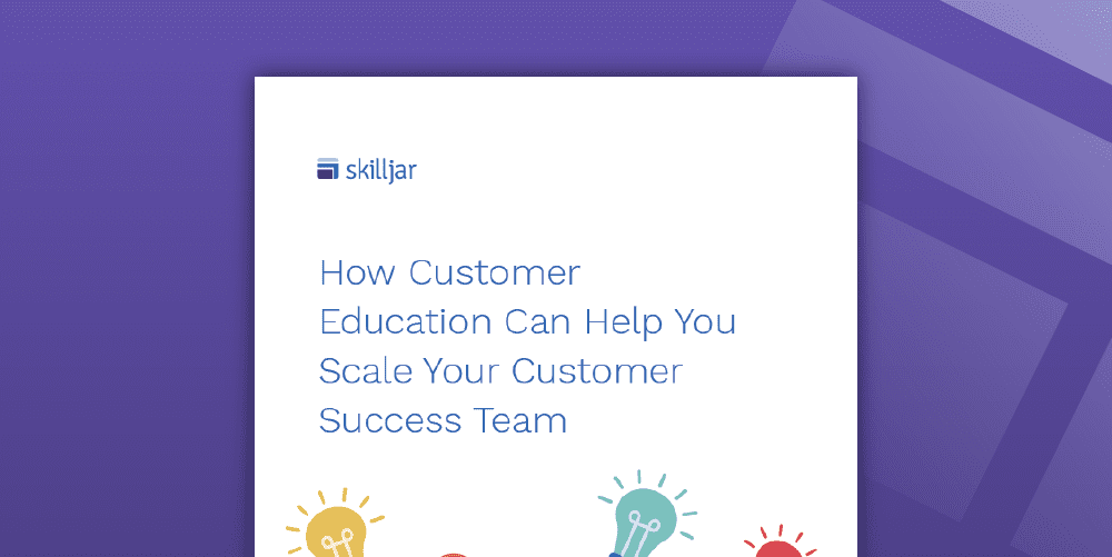 How Customer Education Can Scale Customer Success